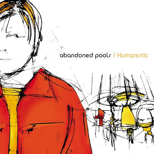 Play & Download Humanistic by Abandoned Pools | Napster