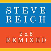 Play & Download 2x5 by Steve Reich | Napster
