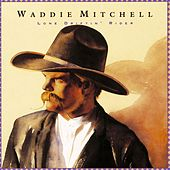 Play & Download Lone Driftin' Rider by Waddie Mitchell | Napster