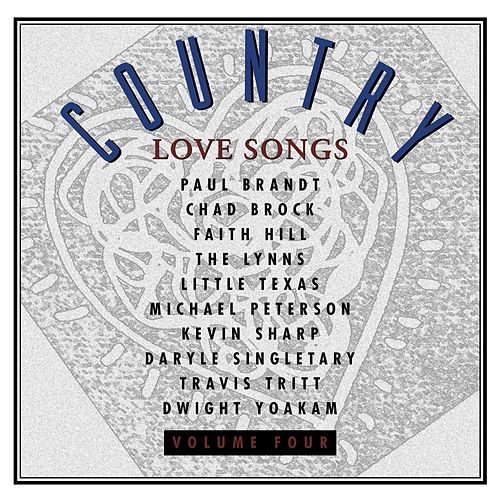 Play & Download Country Love Songs Vol. IV by Various Artists | Napster
