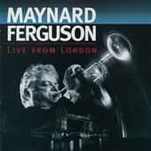 Live From London by Maynard Ferguson