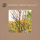 Play & Download National Parks Project by Various Artists | Napster