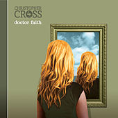 Play & Download Doctor Faith by Christopher Cross | Napster