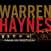 Play & Download Man In Motion by Warren Haynes | Napster