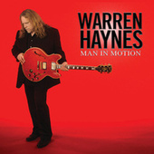 Man in Motion by Warren Haynes