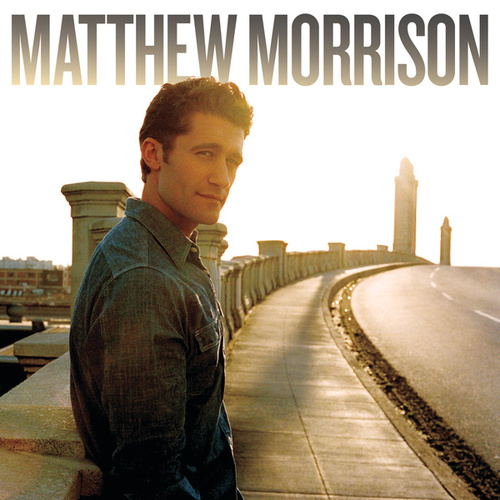 Play & Download Matthew Morrison by Matthew Morrison | Napster