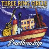 Play & Download Brothership by Three Ring Circle | Napster