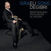 Play & Download Israeli Song by Eli Degibri | Napster