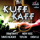 Play & Download Kuff Kaff Riddim by Various Artists | Napster
