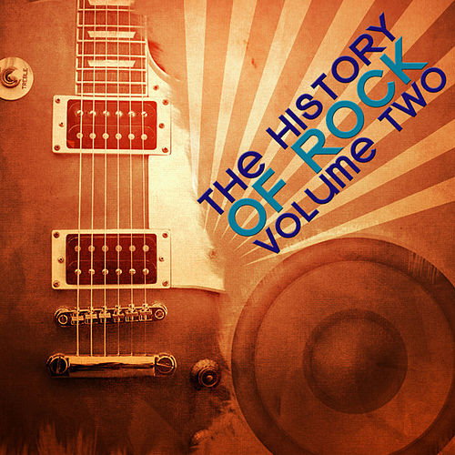 Play & Download History Of Rock Vol 1 by Various Artists | Napster