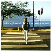 Play & Download De Bem Com a Vida by Alberto Rosenblit | Napster