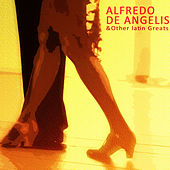 Play & Download Alfredo De Angelis & Other Great Latin Composers by Various Artists | Napster
