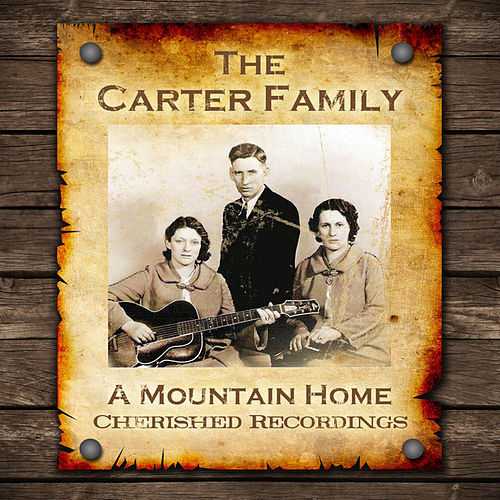 Play & Download A Mountain Home by The Carter Family | Napster