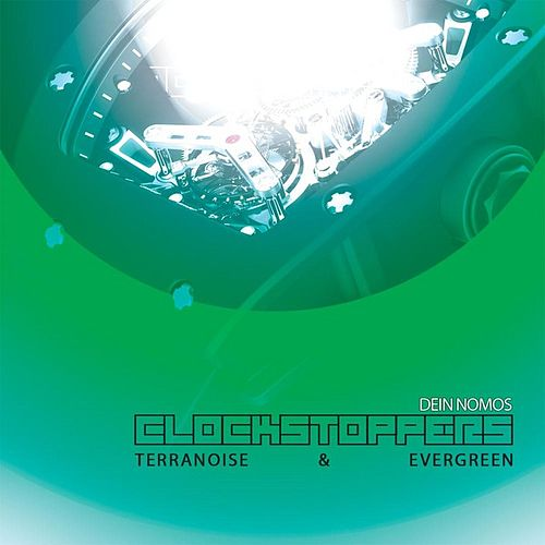 Play & Download Dein Nomos - Clockstoppers by Various Artists | Napster