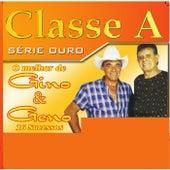Coleção Classe A - O Melhor de Gino e Geno by Gino E Geno