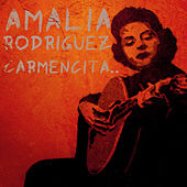 Play & Download Carmencita by Amalia Rodriguez | Napster