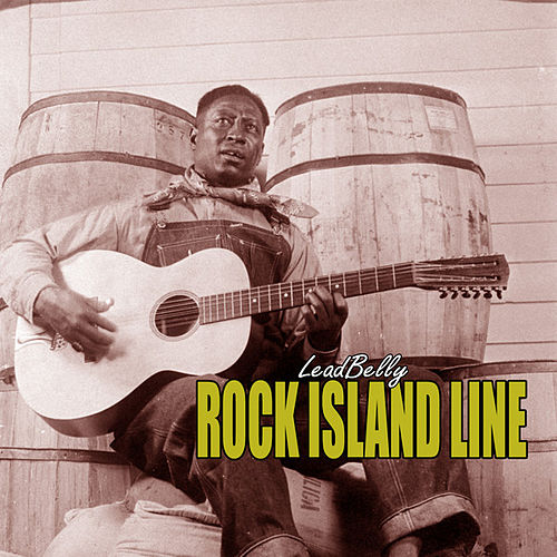 Rock Island Line by Leadbelly