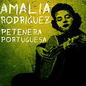 Play & Download Petenera Portuguesa by Amalia Rodriguez | Napster
