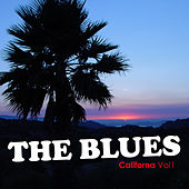 The Blues: California Vol 1 by Various Artists