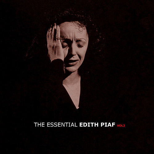 The Essential Edith Piaf Vol 2 by Edith Piaf