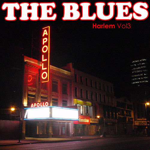 Play & Download The Blues: Harlem Vol 3 by Various Artists | Napster