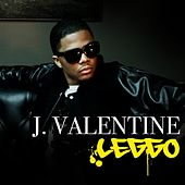 Play & Download Leggo by J. Valentine | Napster