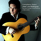 Compilation Select: Flamenco Guitar Compositions (1990-2002) by José Luís Rodríguez