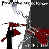 AFterlife by From the Wreckage