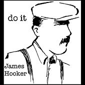 Play & Download Do It - Single by James Hooker | Napster