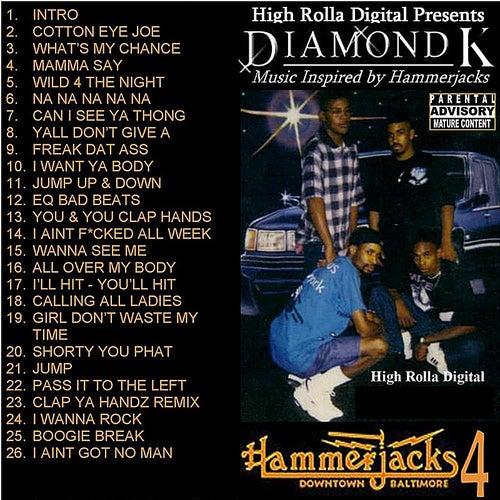 Hammerjacks Classics, Vol. 4 by Diamond K