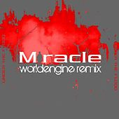Miracle (WorldEngine Remix) - Single by Under The Flood
