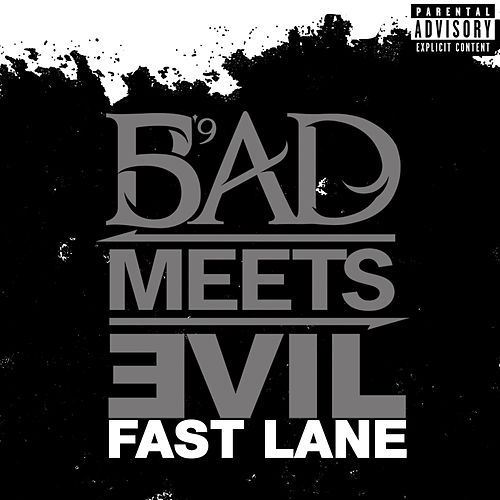 Play & Download Fast Lane by Bad Meets Evil | Napster