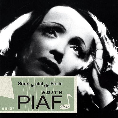 Sous Le Ciel De Paris by Edith Piaf