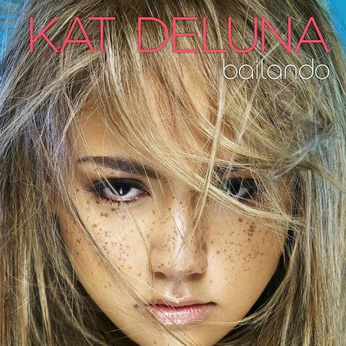 Play & Download Bailando by Kat DeLuna | Napster