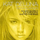 Dancing Tonight (Richard Bahericz & Claude Njoya Electro Club Remix) by Kat DeLuna