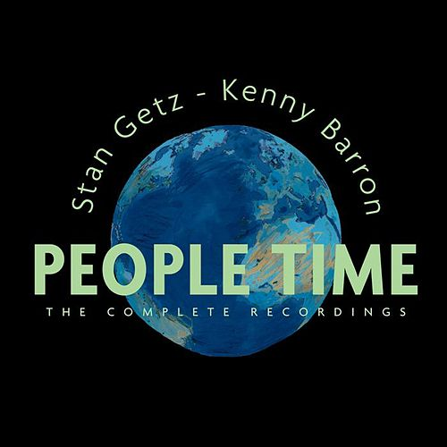 People Time / The Complete Recordings by Stan Getz