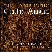 The Symphonic Celtic Album by City of Prague Philharmonic