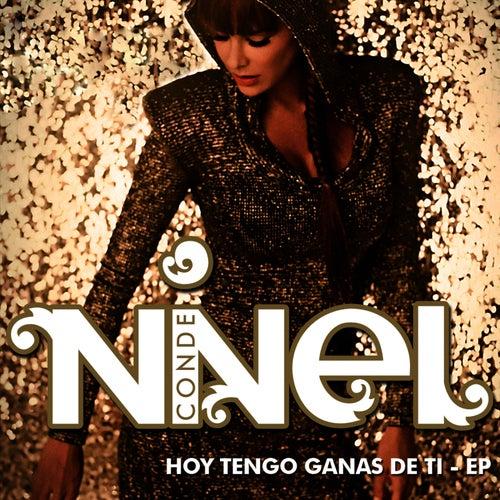 Play & Download Hoy Tengo Ganas De Ti EP by Ninel Conde | Napster