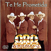 Play & Download Te He Prometido by Oro Norteno | Napster