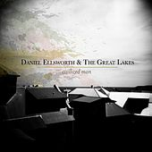Civilized Man by Daniel Ellsworth and the Great Lakes