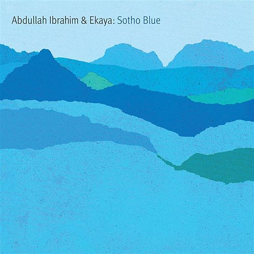 Play & Download Sotho Blue by Abdullah Ibrahim | Napster
