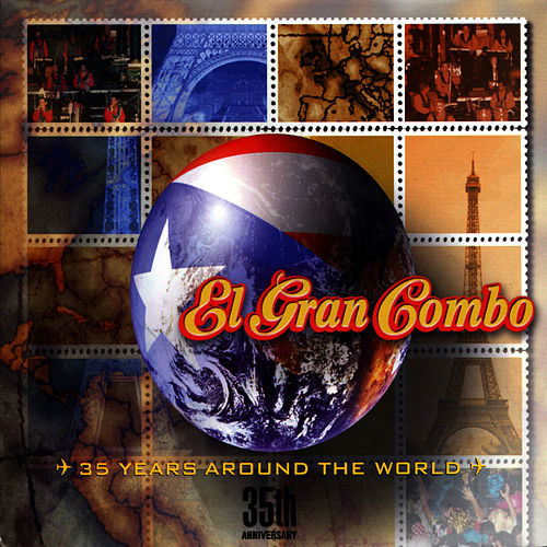 Play & Download 35th Anniversary- 35 Years Around the World by El Gran Combo De Puerto Rico | Napster