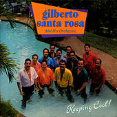 Keeping Cool! by Gilberto Santa Rosa