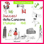 The Italian Song: Succeci Della Canzone Italiana - 1948, Vol. 14 by Various Artists