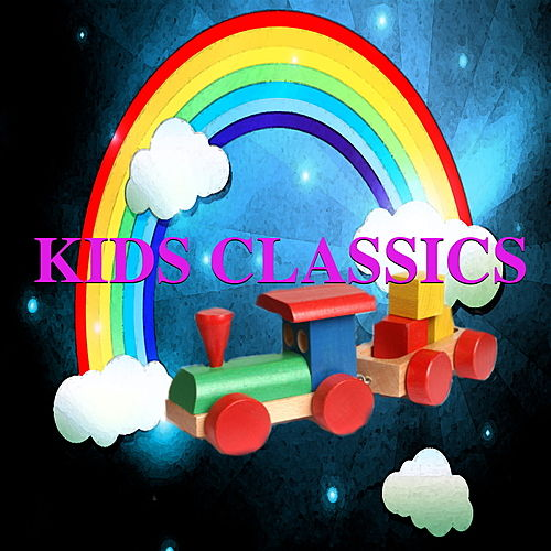 Kids Classics by Various Artists