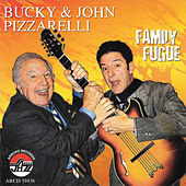 Play & Download Family Fugue by Bucky Pizzarelli | Napster