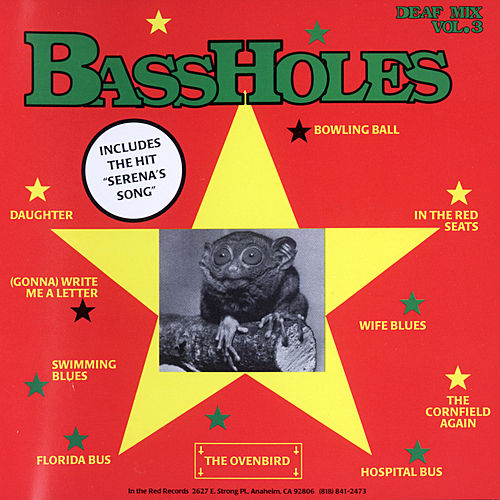 Deaf Mix Vol. 3 by The Bassholes