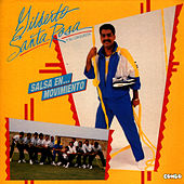 Salsa en... Movimiento by Gilberto Santa Rosa