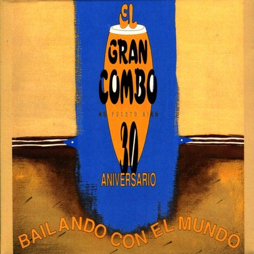 Play & Download 30th Anniversary by El Gran Combo De Puerto Rico | Napster