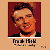 Yodel & Country, Vol. 2 by Frank Ifield